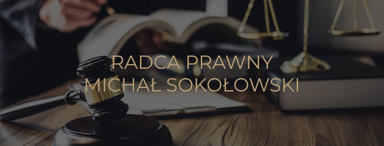 Radca Prawny Michał Sokołowski
